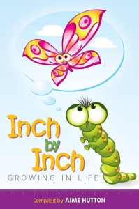Inch by Inch ~ Growing in Life book cover.